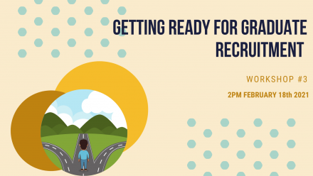 Getting ready for graduate recruitment – Extensive Summer Series Workshop 3 2pm Feb 18th 2021