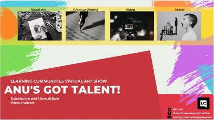 ANU Learning Communities ANU's Got Talent
