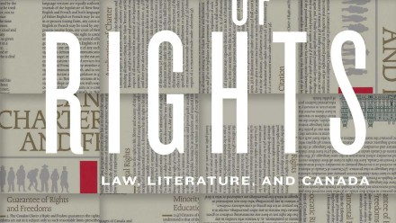 Front cover of book: 'A culture of rights - law, literature, and Canada'
