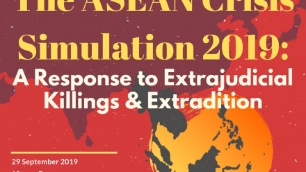 The ANU ASEAN Crisis Simulation 2019: A Response to Extrajudicial Killings and Extradition