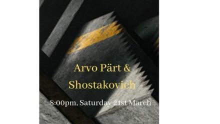 Arvo Part & Shostakovich