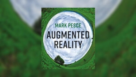 Text reads: Augmented Reality by Mark Pesce. The text is positioned over a cloudy sky centred on a green landscape with trees.