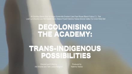 Decolonising the Academy: Trans-Indigenous Possibilities