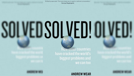 Cover: Solved!: How Other Countries Have Cracked the World's Biggest Problems and We Can Too.