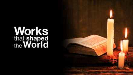 Works That Shaped The World: image of candles and bible