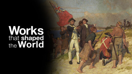 Works That Shaped The World: Image of Cook landing at Botany Bay 1770