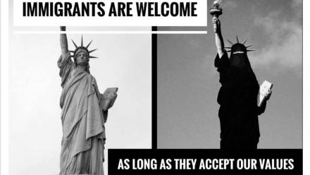 Two images of The Statue of Liberty with the second statue wearing an Islamic Burka.  The message across the images said: 'Immigrants are welcome as long as they accept our values'