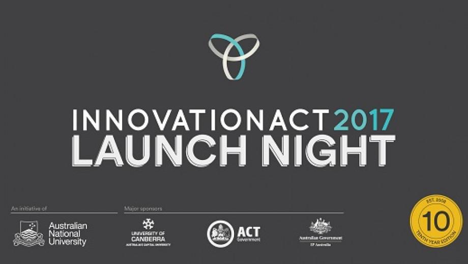 InnovationACT 2017 Launch Night