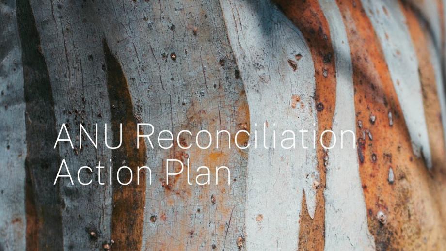 ANU Reconciliation Action Plan
