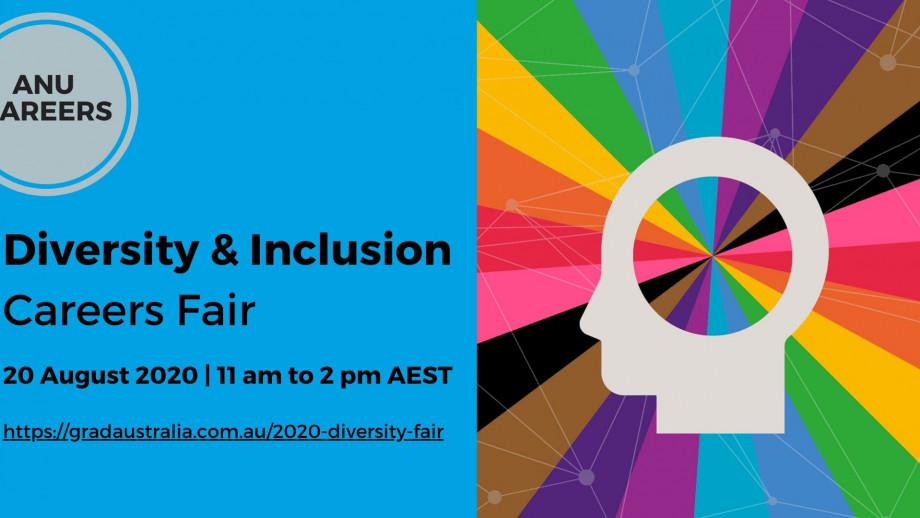 Diversity and inclusion careers fair 20 August 2020 11am-3pm https://gradaustralia.com.au/2020-diversity-fair