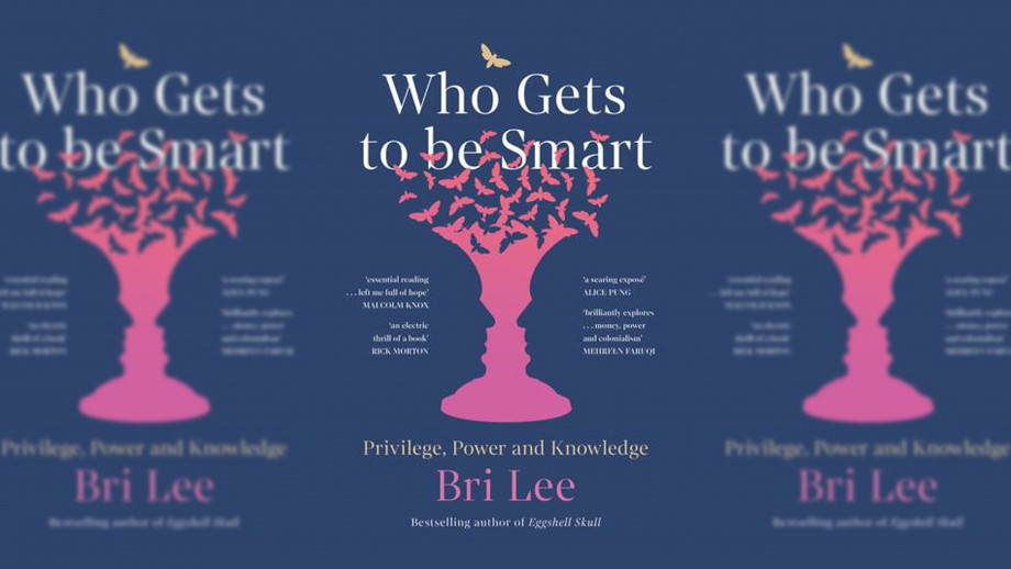 Book Cover: Who Gets to be Smart? by Bri Lee