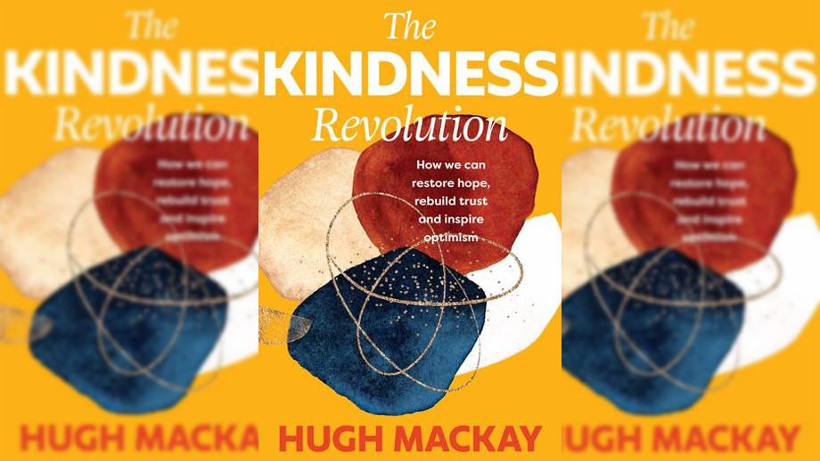 Book Cover: The Kindness Revolution by Hugh Mackay