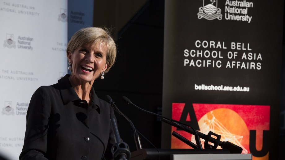 Minister for Foreign Affairs Julie Bishop at the launch of the ANU Coral Bell School of Asia Pacific Affairs.