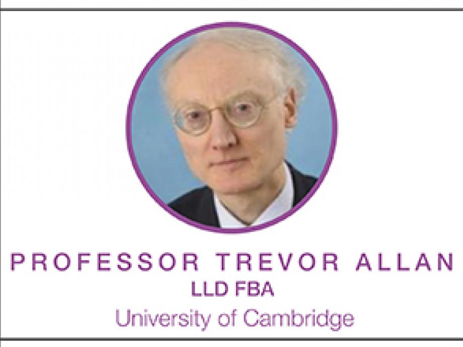 Professor Trevor Allan LLD FBA, University of Cambridge