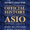 The Secret Cold War - The Official History of ASIO 1975-1989