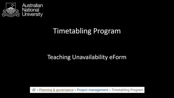 Teaching Unavailability eForm - Academic Staff Video